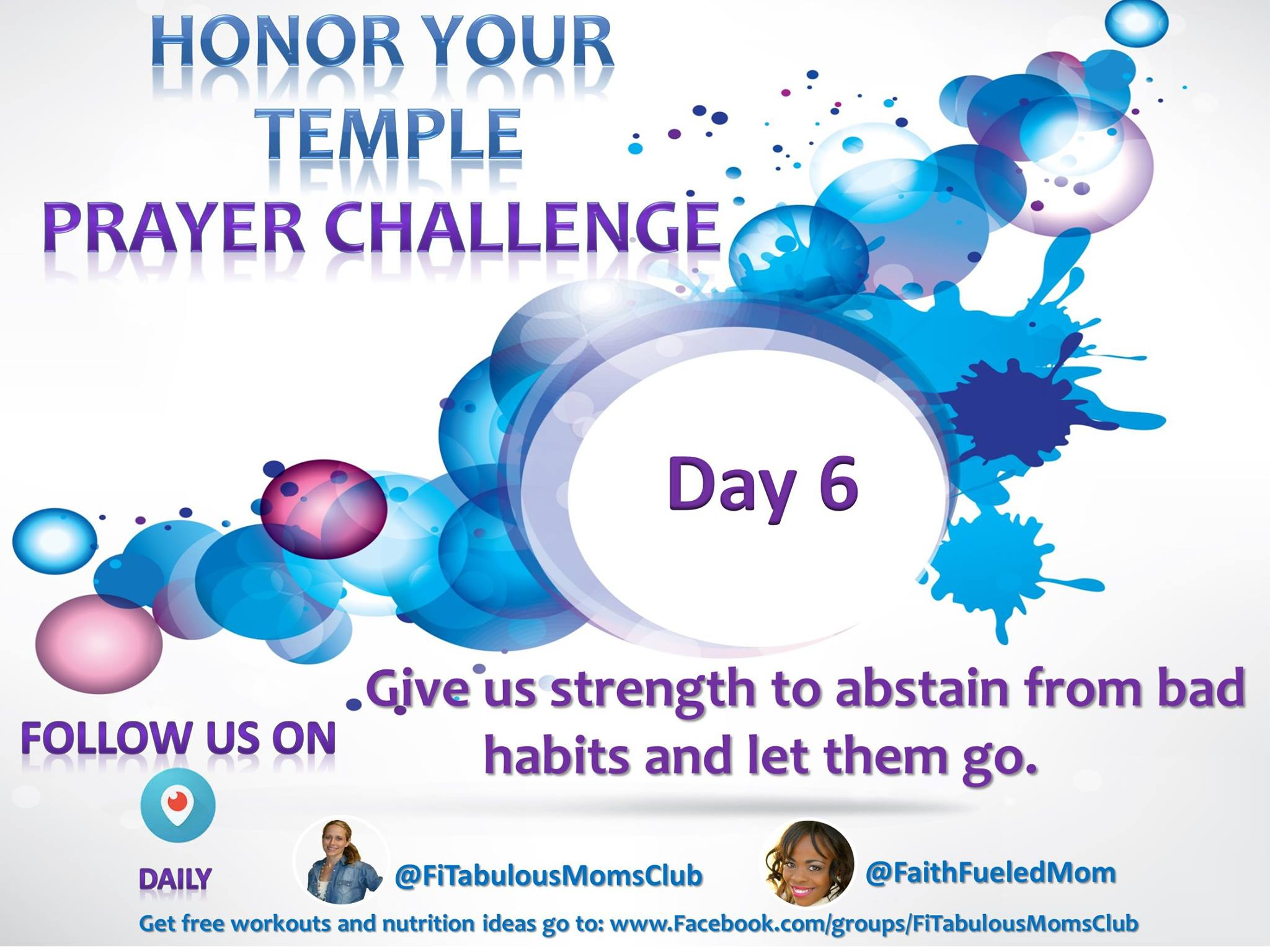 Day 6 & 7 Honor Your Temple Prayer Challenge