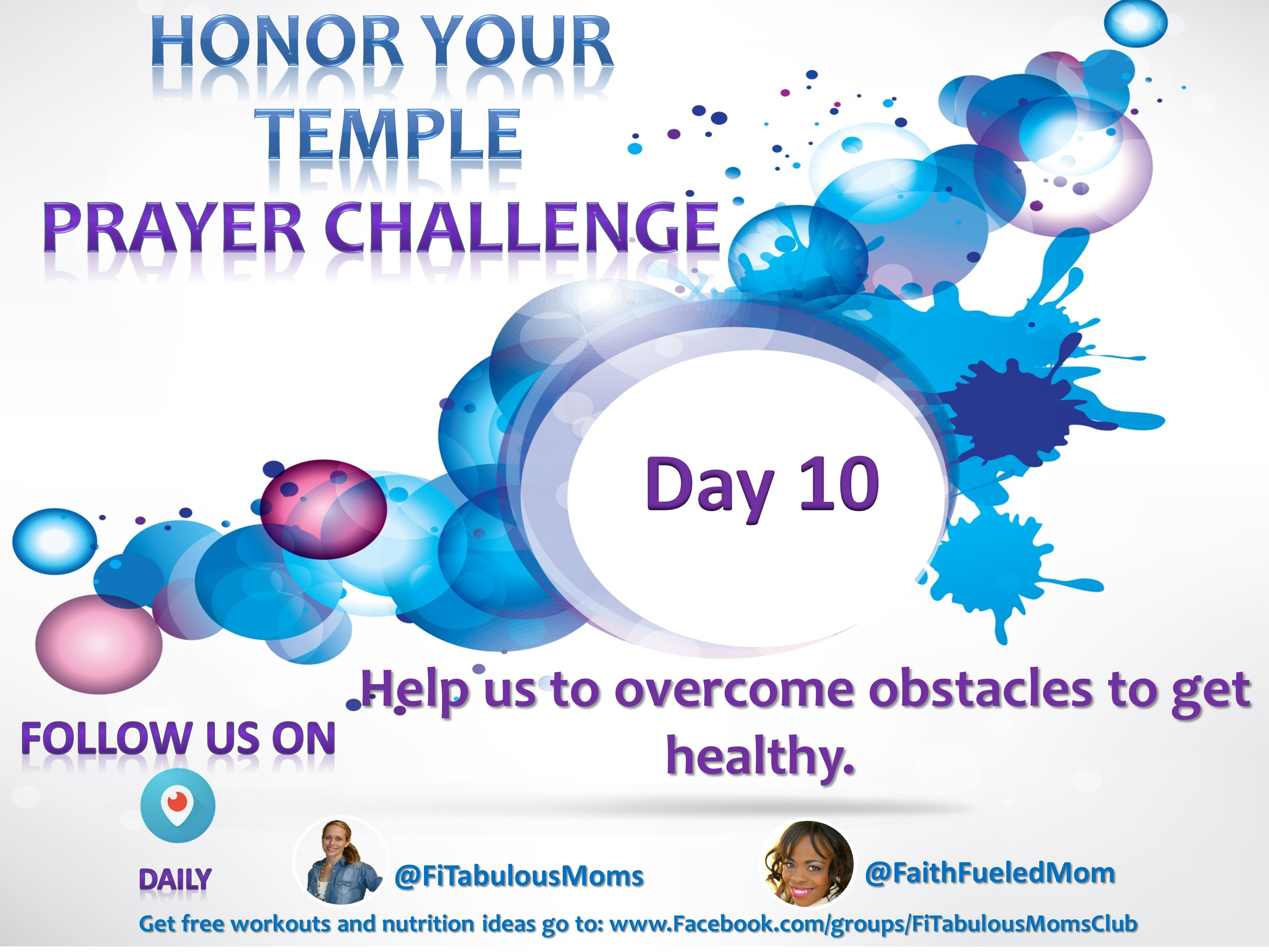 Day 10 Honor Your Temple Prayer Challenge