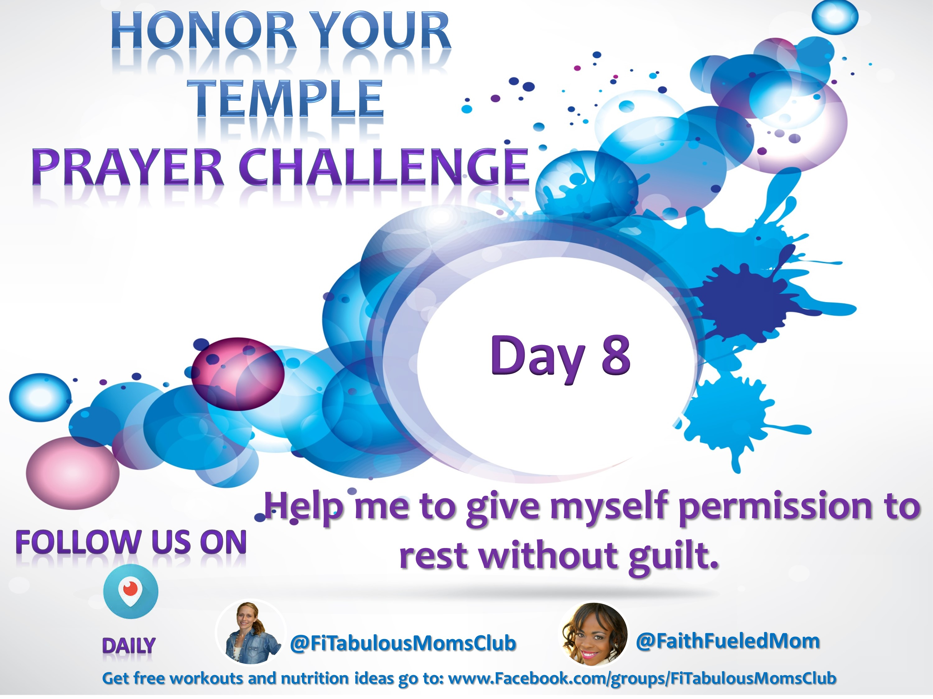 Day 8 Honor Your Temple Prayer Challenge